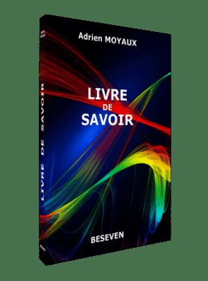 Couverture du Livre de Savoir d'Adrien Moyaux