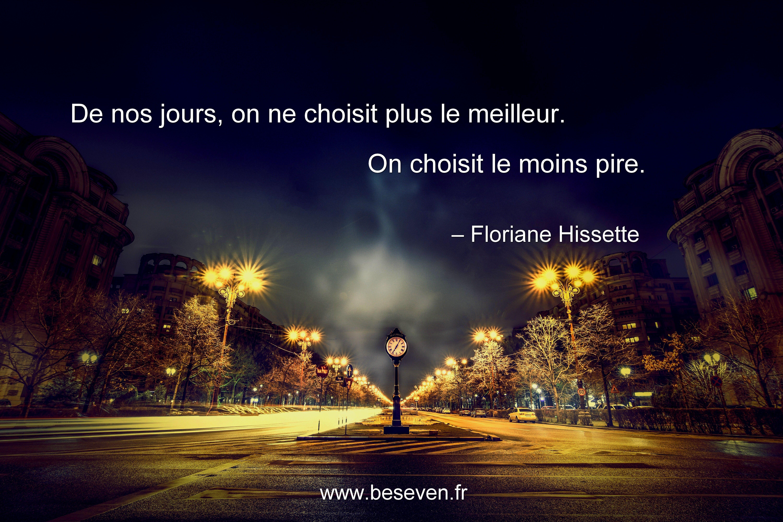 Citation de Floriane Hissette sur les choix